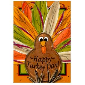 Happy Turkey Day Thanksgiving House Banner from Gettysburg Flag Works