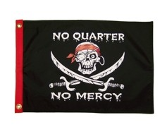 No Quarter No Mercy Flag - 12x18""