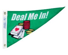 """Deal Me In Triangle Pennant - 10x15"""""""