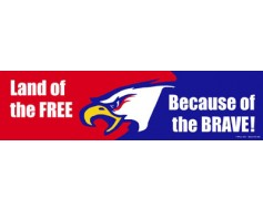 Land of Free Because of the Brave Magnet