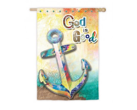 God Is Good Garden Flag