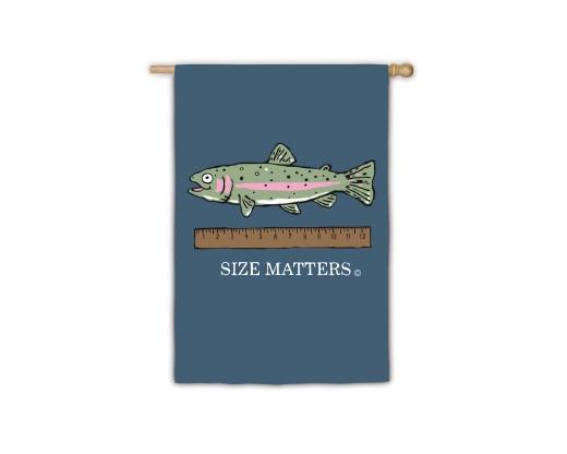 Size Matters Garden Flag