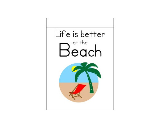 Life Is Better At The Beach Flag