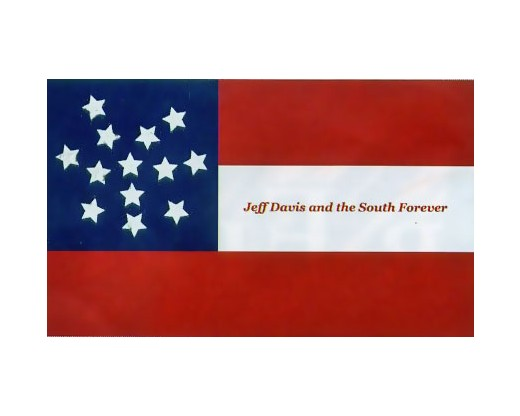 Jeff Davis and the South Forever Flag - 3x5'
