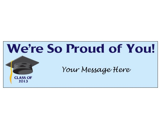 We're So Proud of You Graduation Banner