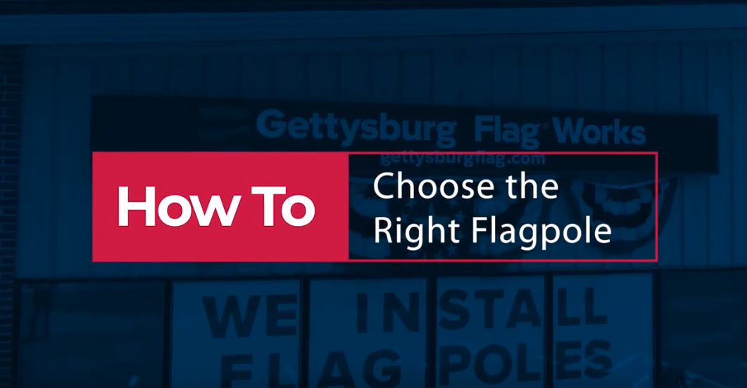 Choosing the Right Flagpole